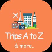 Trips A to Z