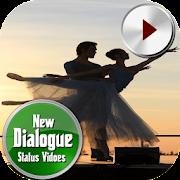 New Dialogue Status Videos