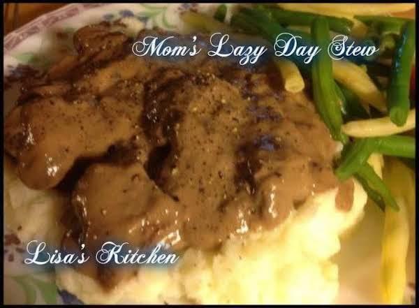 Mom's Lazy Day Stew Recipe