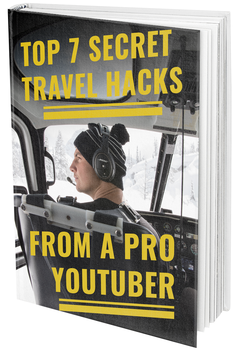 Top 7 Secret Travel Hacks From A Pro Youtuber