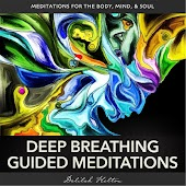 Deep Breathing Guided Meditations