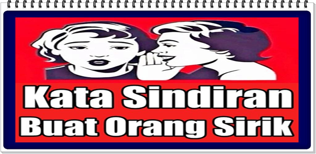 Download Kata Kata Sindiran Buat Orang Sirik Apk Latest