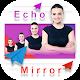Echo mirror photo Download for PC Windows 10/8/7