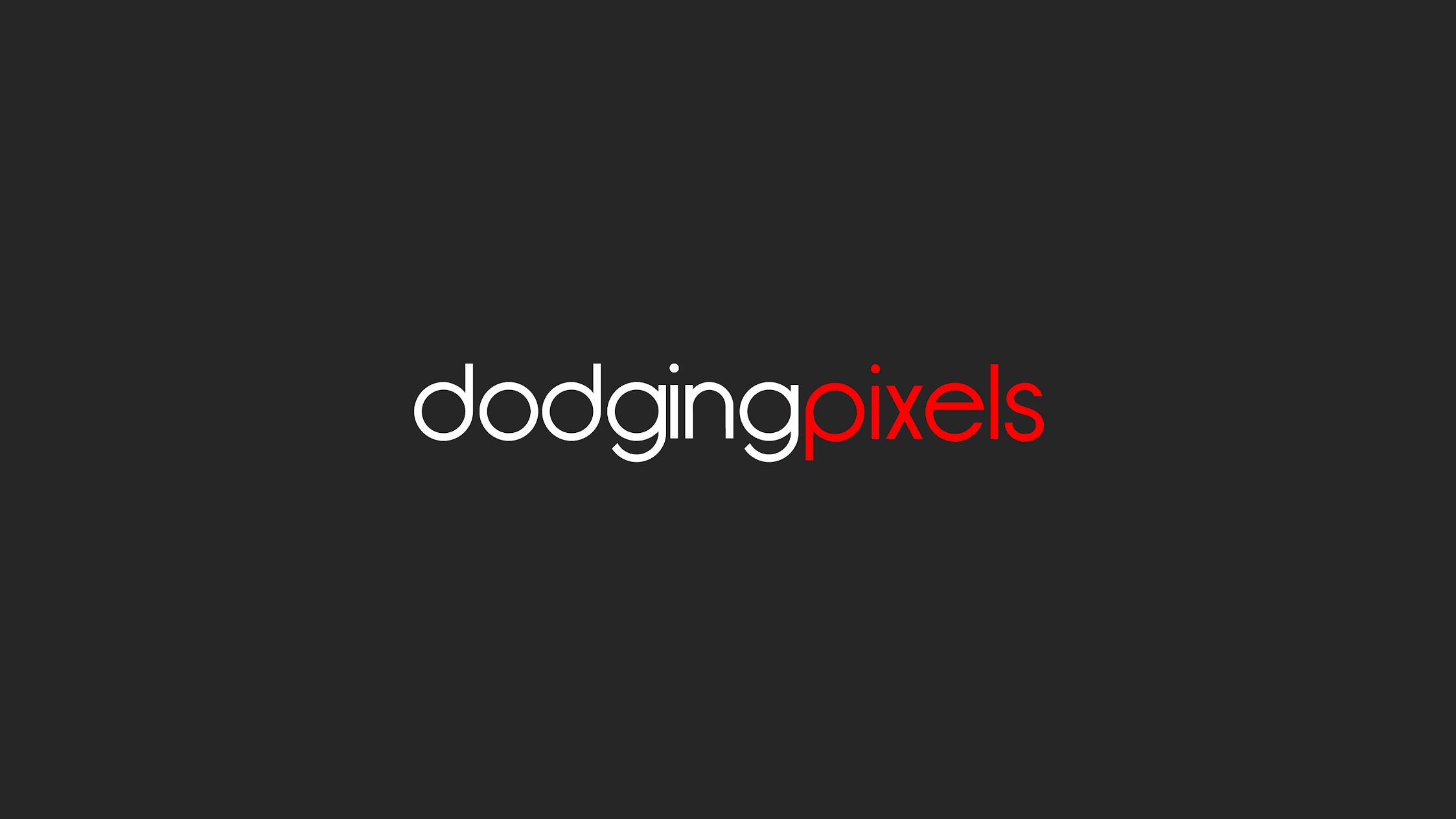 Dodging Pixels, LLC.