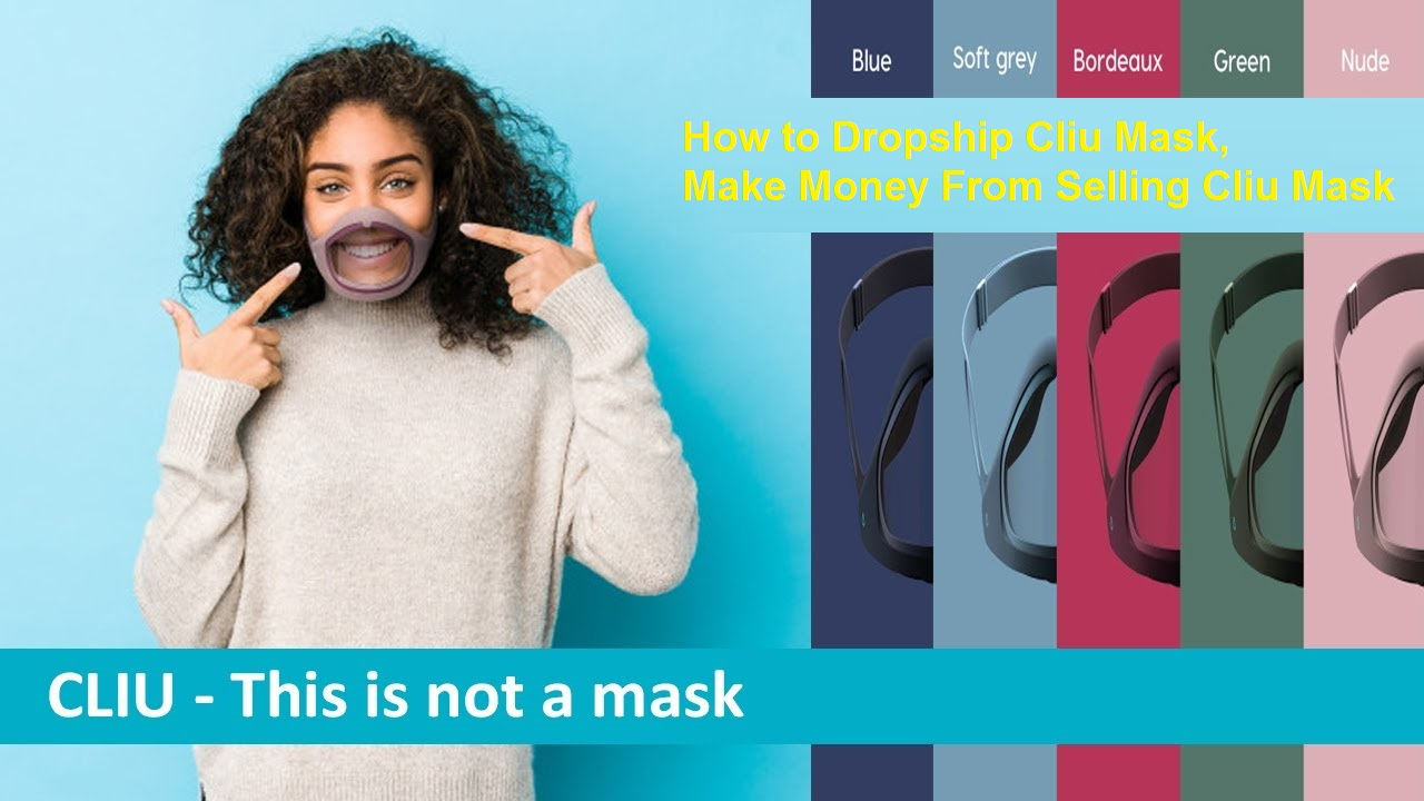 Make Money From Selling Cliu Mask