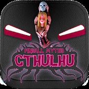 Pinball Myths 3D Cthulhu