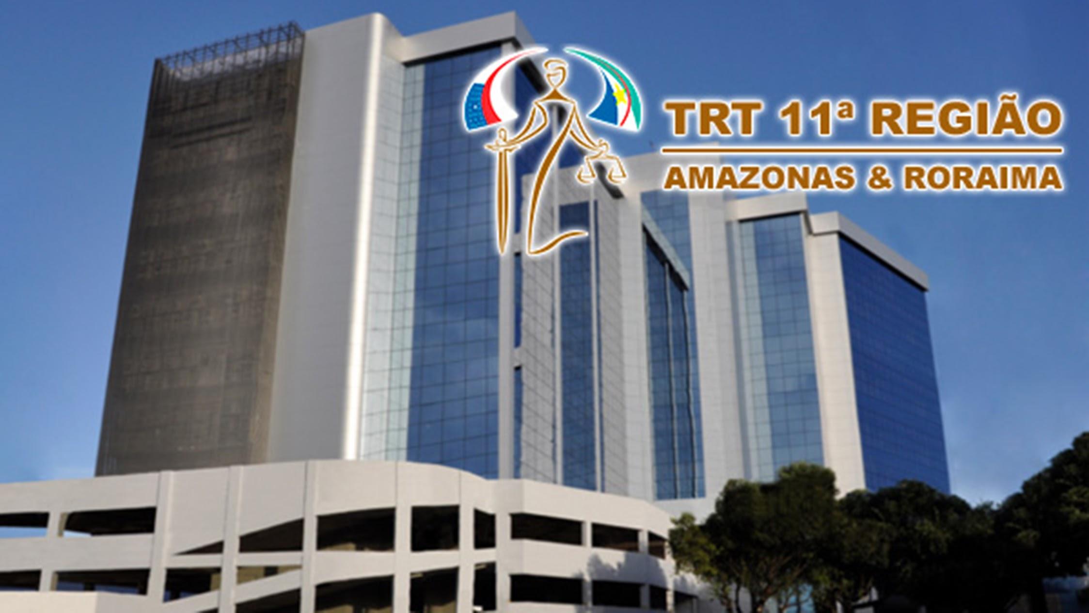 Tribunal Regional do Trabalho da 11ª Região