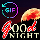 Good Night Gif with the best Wishes Messages APK