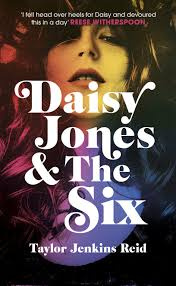9. Daisy Jones & The Six by Taylor Jenkins Reid (Hutchinson), Exclusive Books, R270.