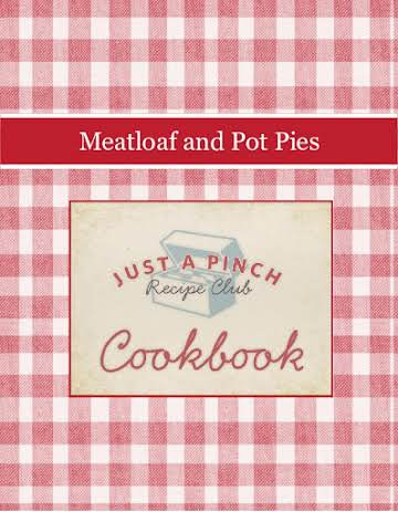 Meatloaf and Pot Pies