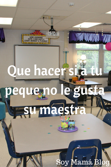 Regreso a Clases: Qué hacer si a tu peque no le gusta su maestra