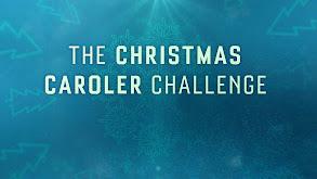 The Christmas Caroler Challenge thumbnail
