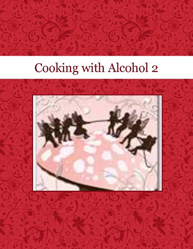 Cooking with Alcohol 2