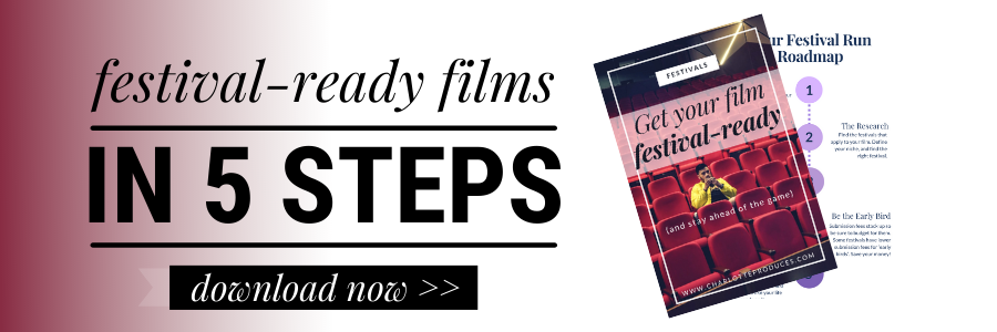 Get film festival ready