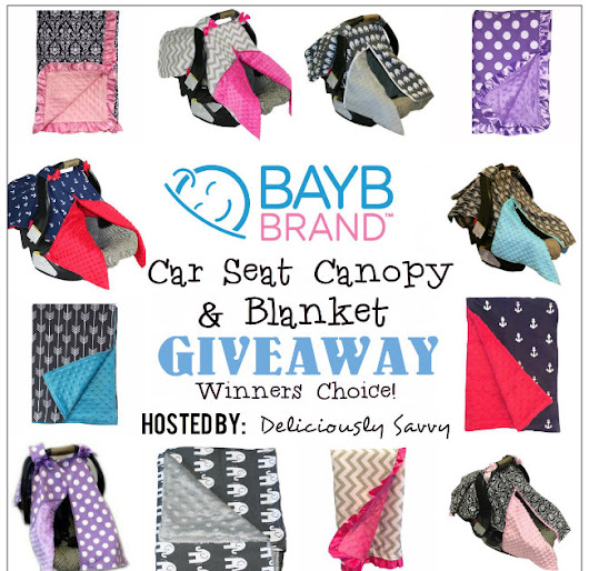 Giveaway Opp: BayB Brand Car Seat Canopy & Blanket Giveaway ~ Sign Ups Close 7/06