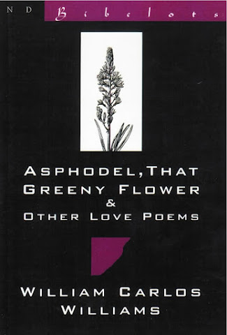 cover image for Asphodel, That Greeny Flower & Other Love Poems