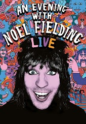 Evening with Noel Fielding, An: Live