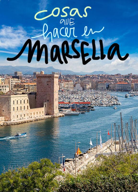 que ver y hacer en Marsella