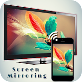 24.  Screen Mirroring with TV : Connect Mobile to TV