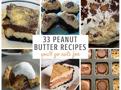 33 Peanut Butter Recipes You'll Go Nuts For