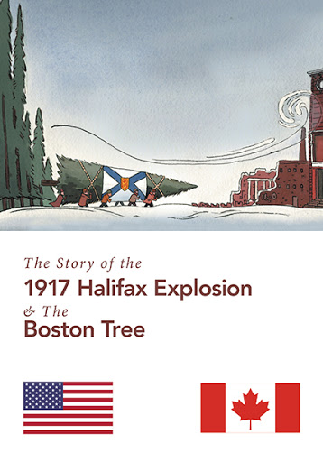 The Story of the 1917 Halifax Explosion and the Boston Tree cover