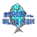 Echoes of the Blue Fish