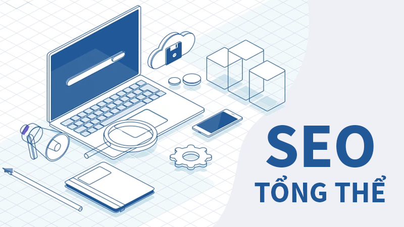 Dịch vụ SEO tổng thể website lên top 1 Google uy tín nhất tại Hà Nội