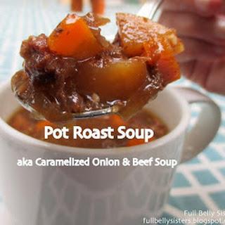 Crockpot Caramelized Onion & Beef Soup (Pot Roast Soup)