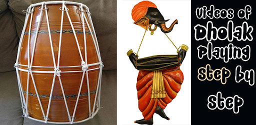 learn how to play dholak videos dhol playing app aplikacje w google play
