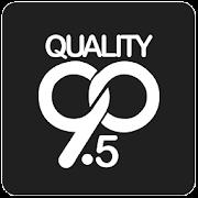 QUALITY 90.5