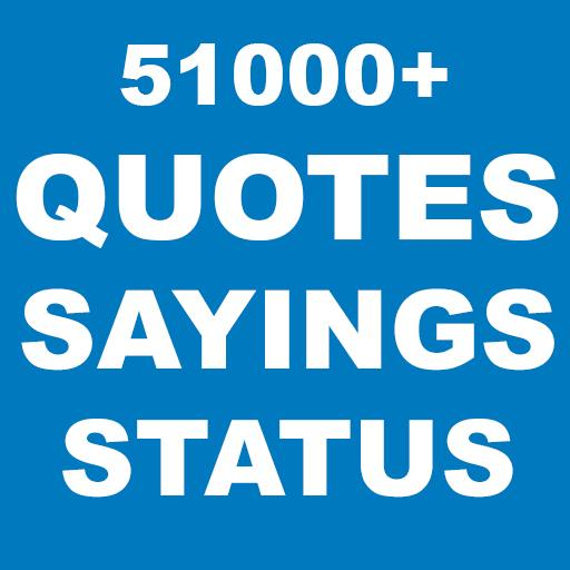 Quotes, Sayings and Status