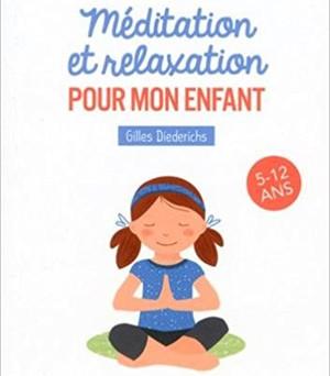 Comment faire méditer un enfant