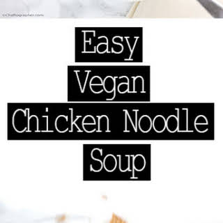 Easy Vegan 'Chicken' Noodle Soup.