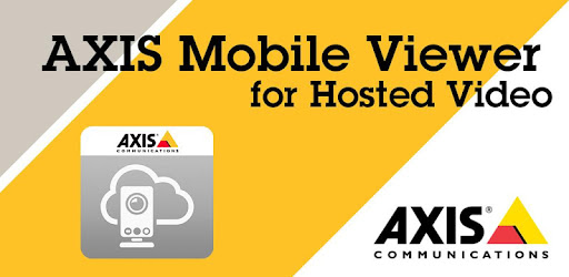 AXIS Viewer for Hosted Video - Apps on Google Play