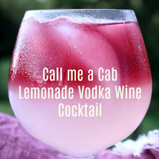 Call Me A Cab Vodka Lemonade Wine Cocktail.