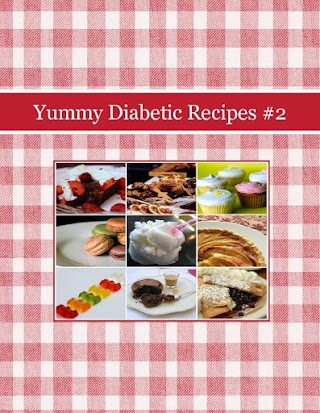 Yummy Diabetic Recipes #2