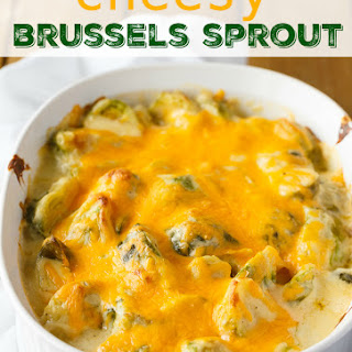 Cheesy Brussels Sprout.