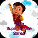 Video Super Bheem Series icon
