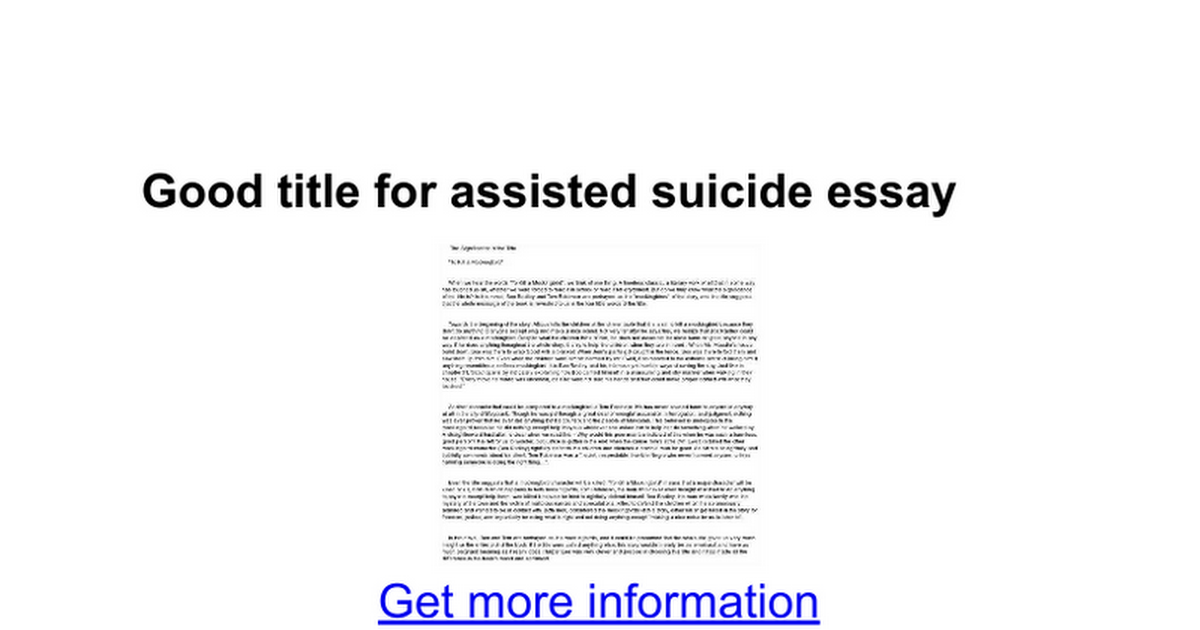 Good title for assisted suicide essay google docs