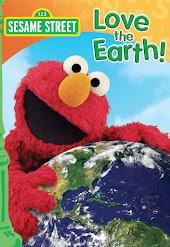 Sesame Street: Love the Earth!