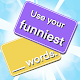 Download Funniest Words For PC Windows and Mac