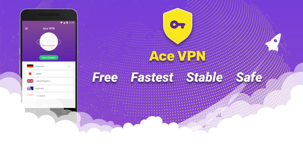 Ace VPN 0 Apk Download - vip gallop mendicant APK free