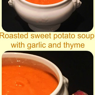 Roasted Sweet Potato Soup With Garlic And Thyme