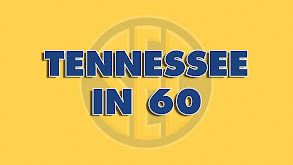 Tennessee In 60 thumbnail