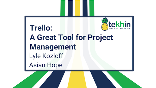 Trello: Making project management fun!