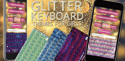 Glitter Keyboard Themes For Girls Programme Op Google Play