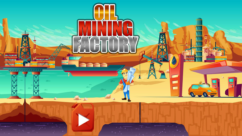 Oil Mining Factory: Petroleum Refinery Tycoon Sim Cheat APK MOD Download 1.0.1