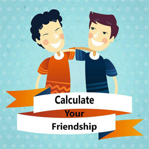 Calculate Your Friendship