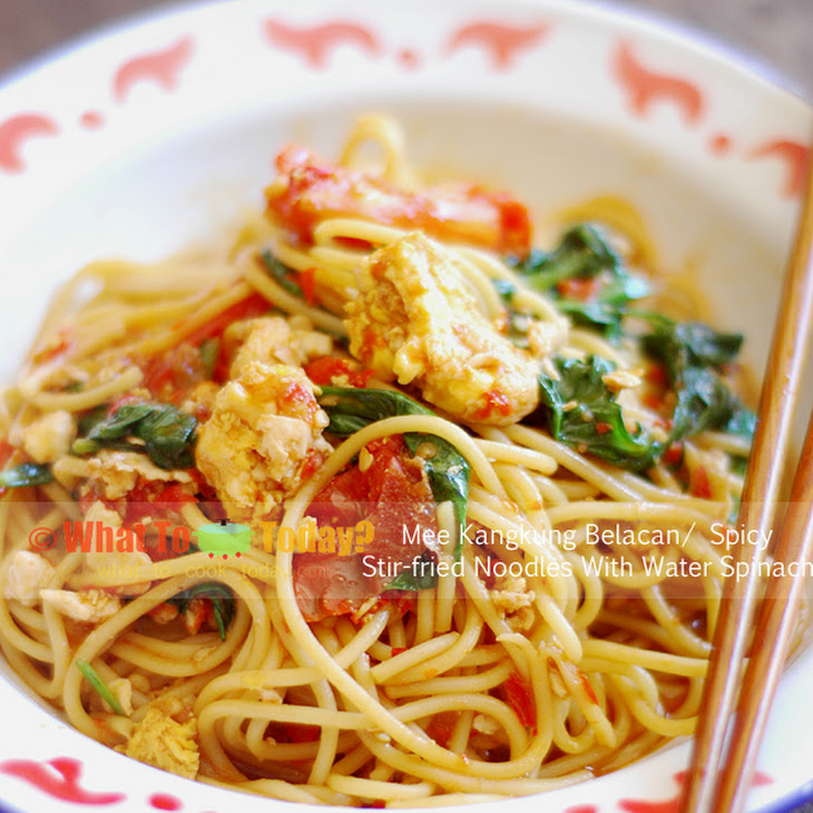 MEE KANGKUNG BELACAN / SPICY STIR-FRIED NOODLES with WATER SPINACH Recipe