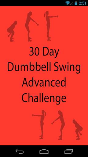 30 Day Dumbbell Swing Advanced